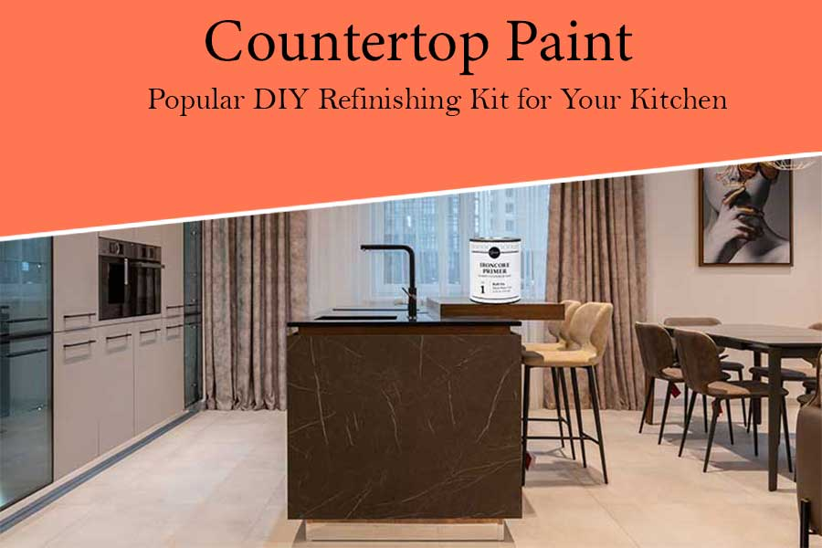 Best Countertop Paint to Make your Interior classy