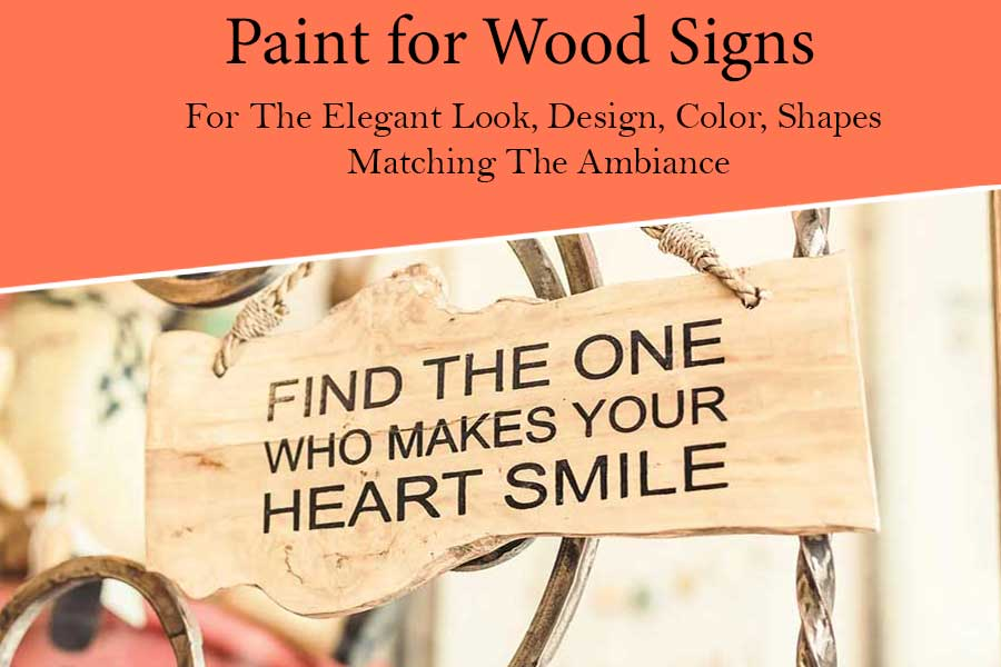 Best Paint for Wood Signs