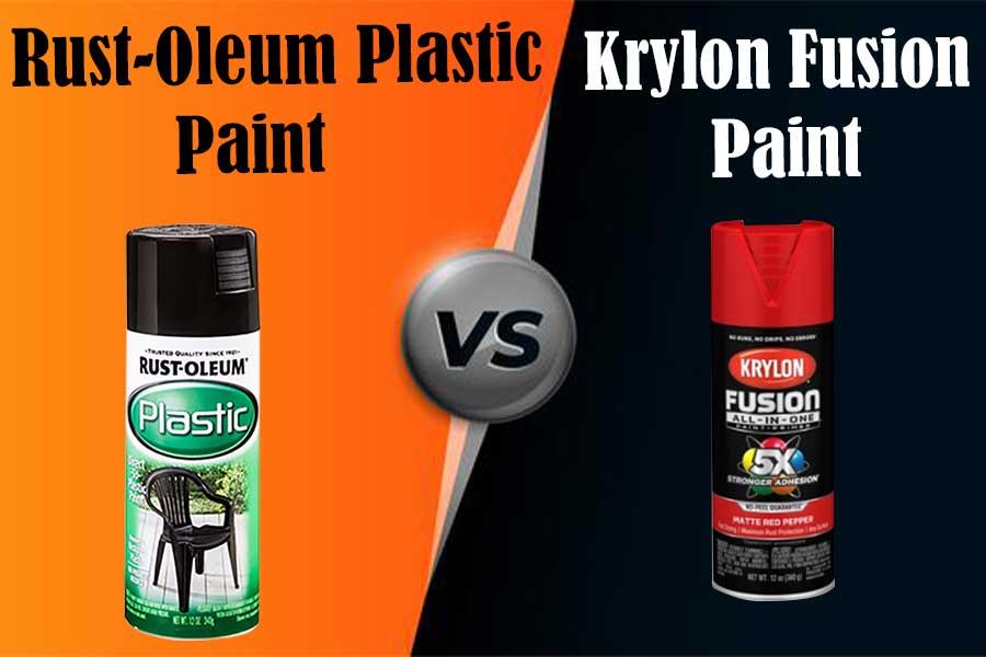 Rustoleum Plastic Paint vs Krylon Fusion Paint: Which is Better?
