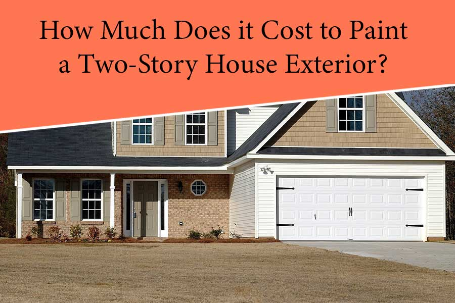 How Much Does It Cost to Paint A 2 Story House Exterior?