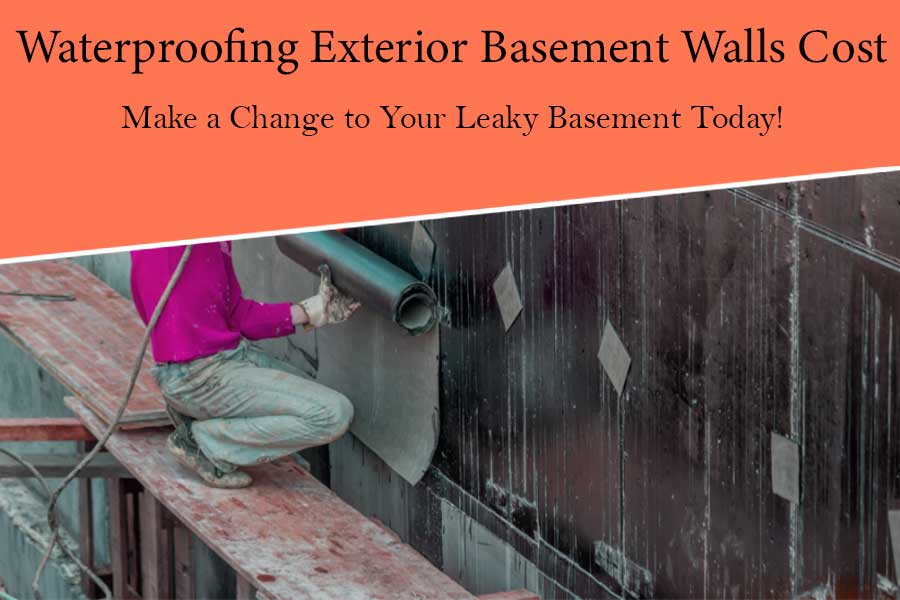 Waterproofing Exterior Basement Walls Cost